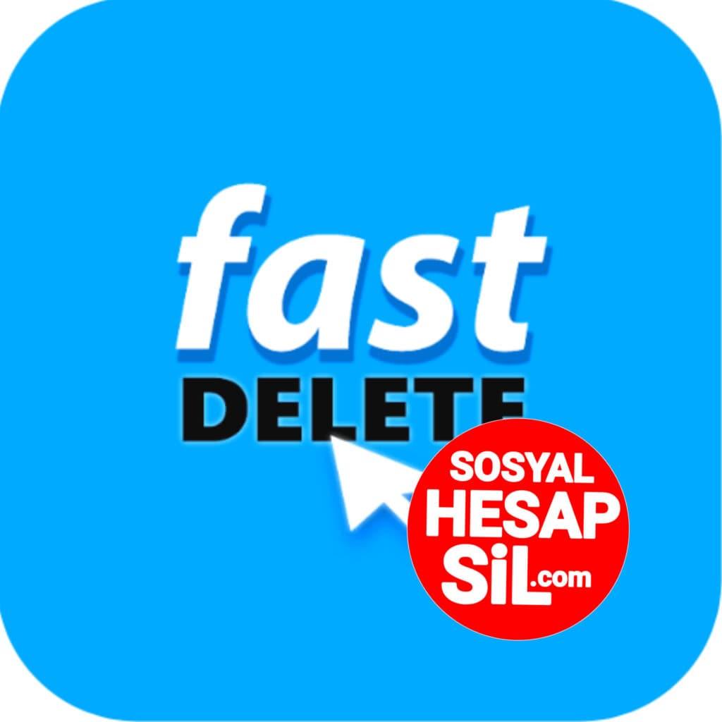 Fast Delete App • SosyalHesapSil